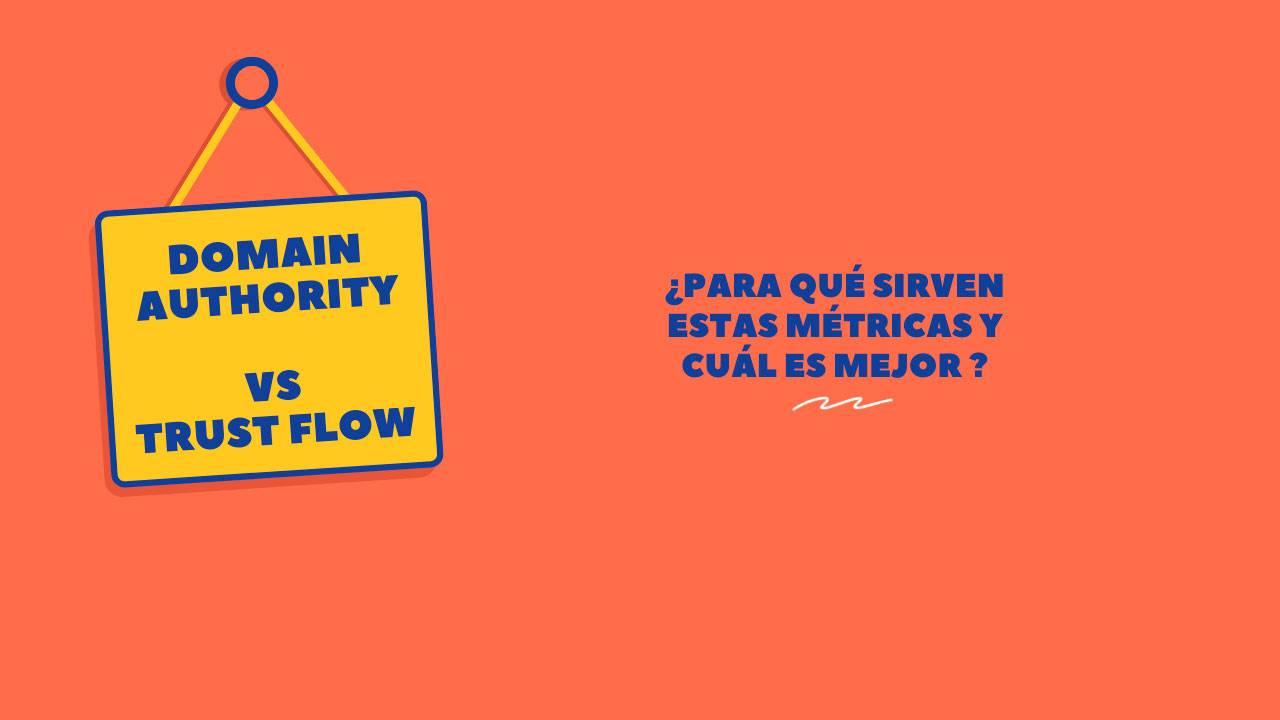 Domain Authority vs Trust Flow